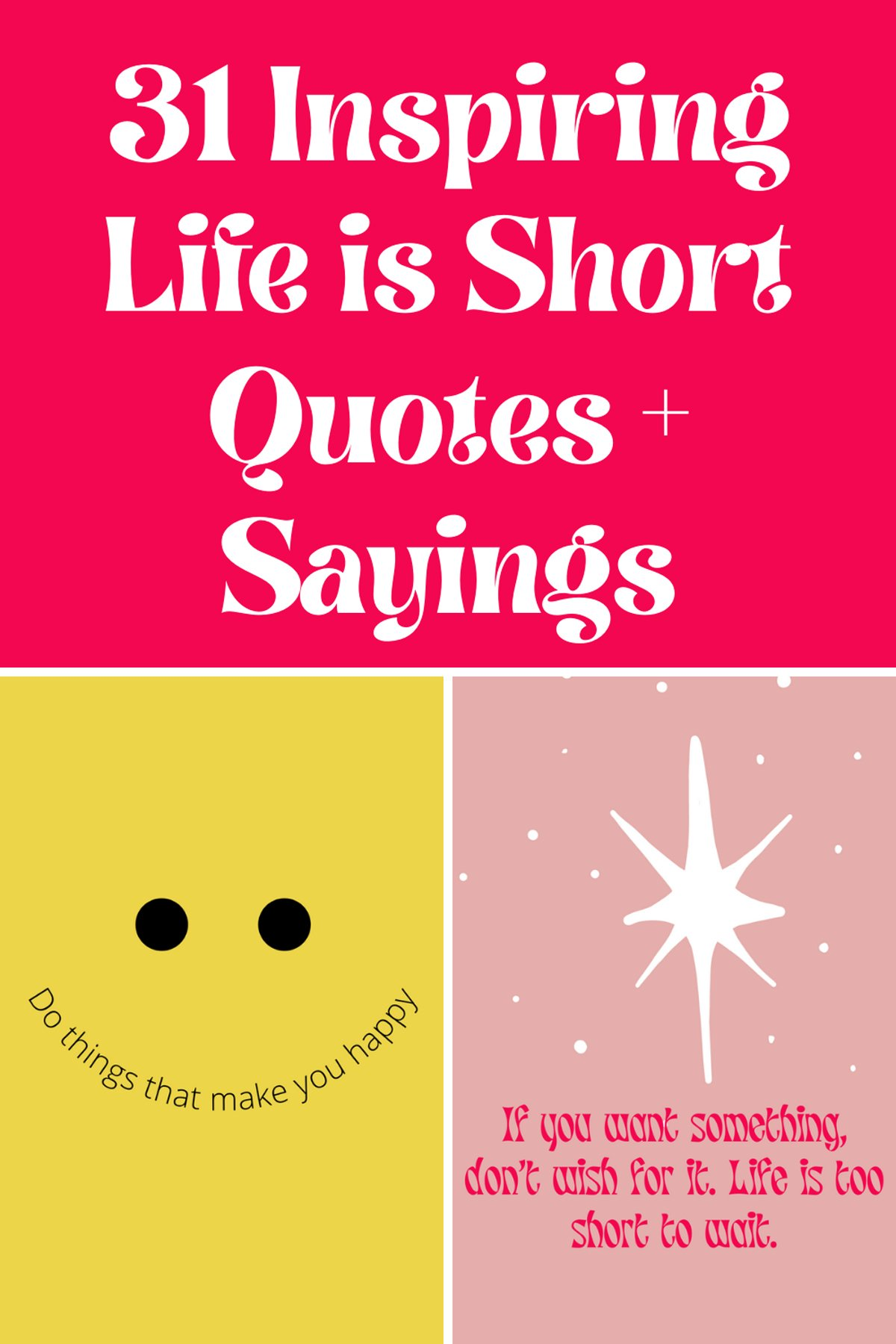 Life is Short Quotes and Sayings
