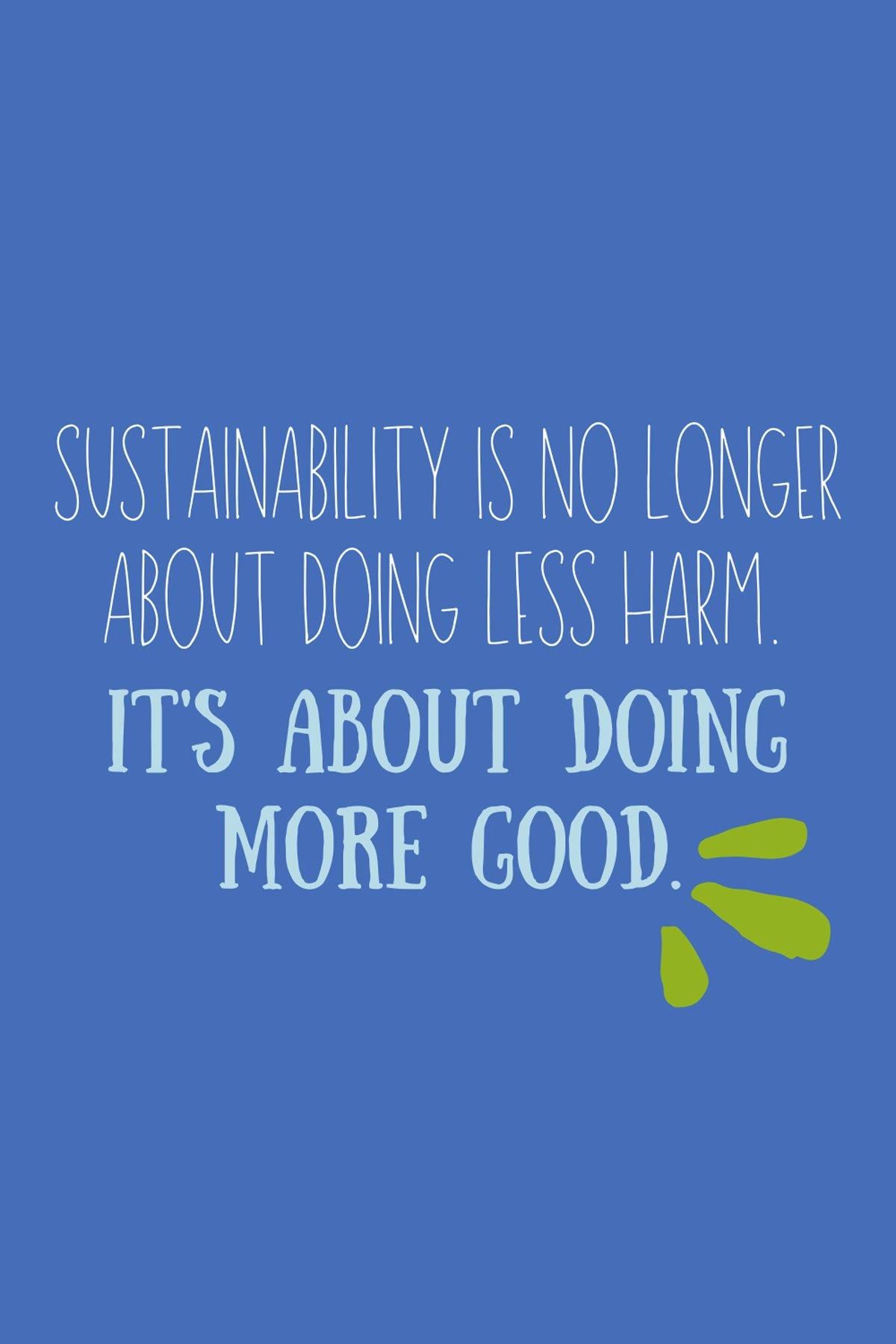 True Sustainability Sayings