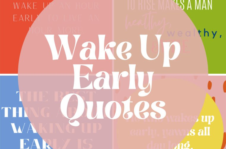 Early Riser Quotes