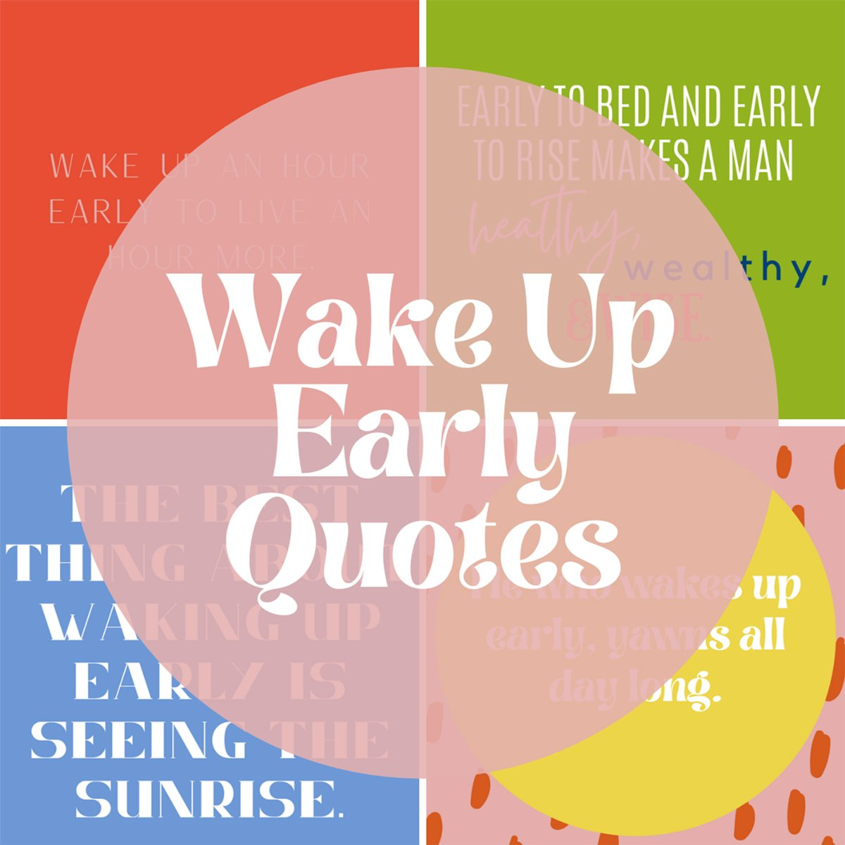Inspirational Wake Up Early Quotes