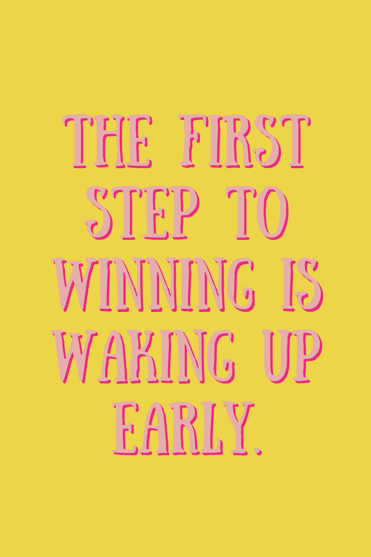Waking Up Early Quotes For Winning