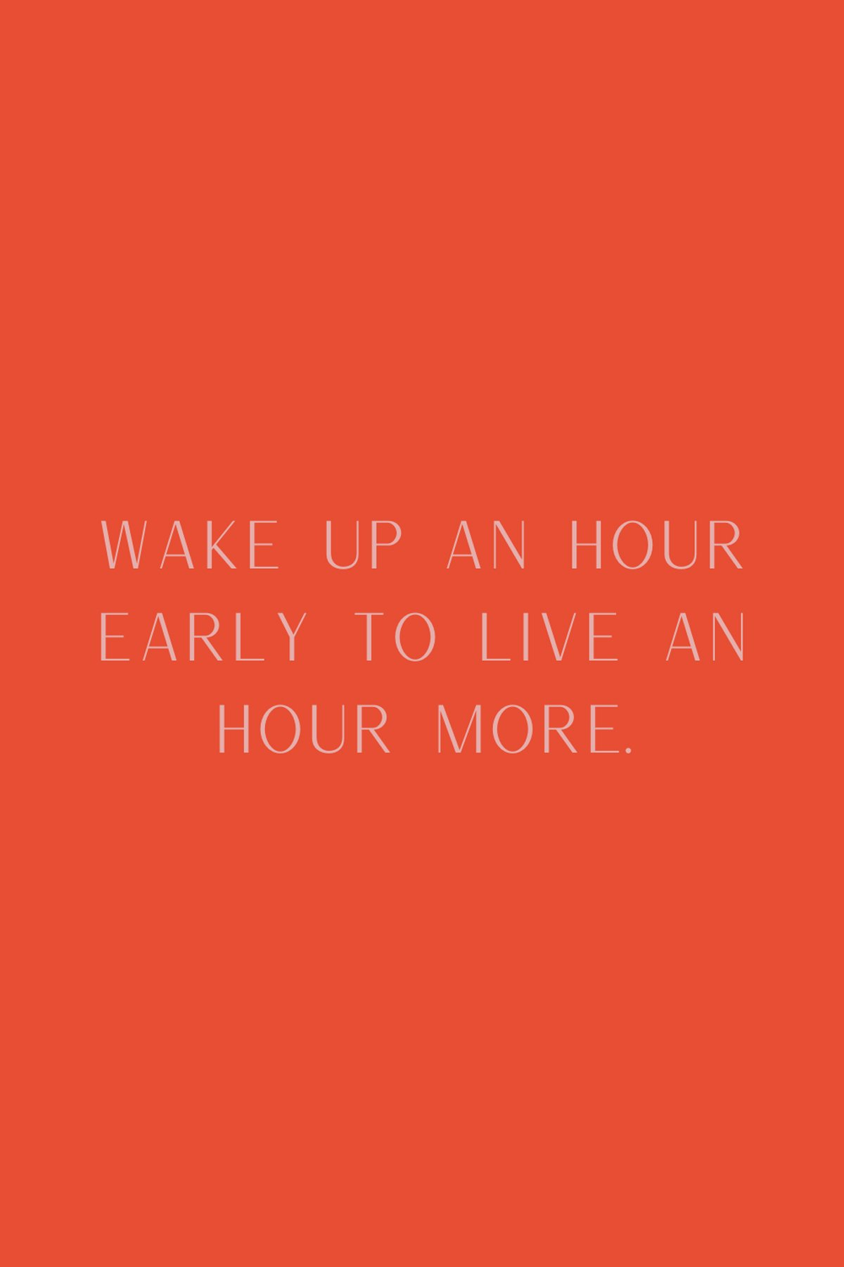 Wake Up Early For Health Quotes