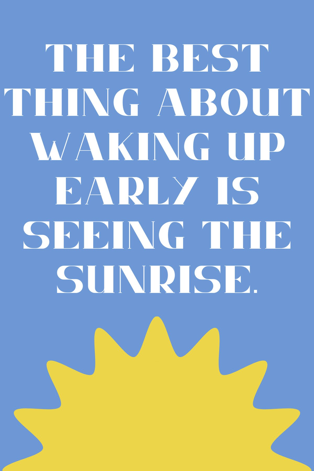 Sunrise Quotes For early Risers