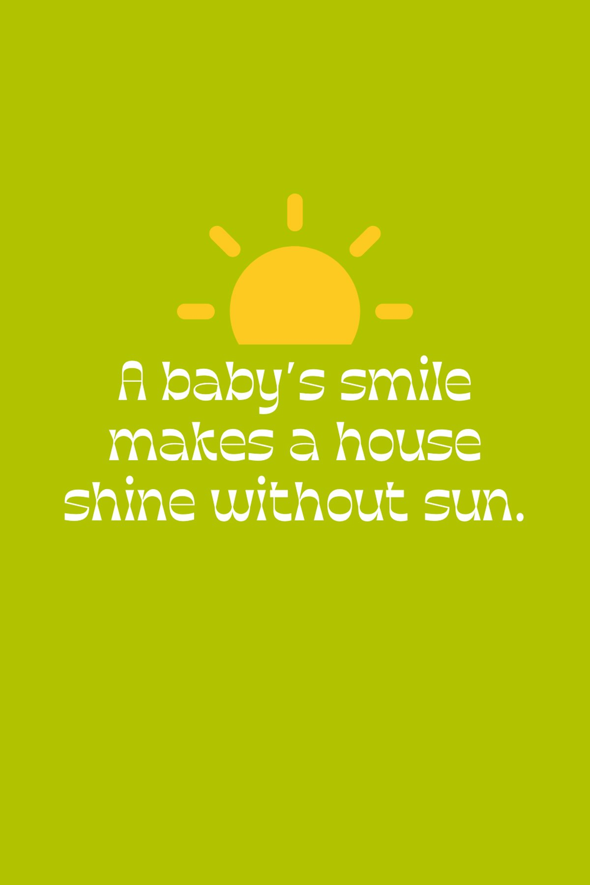 Cute quotes smile for babies 40 Best