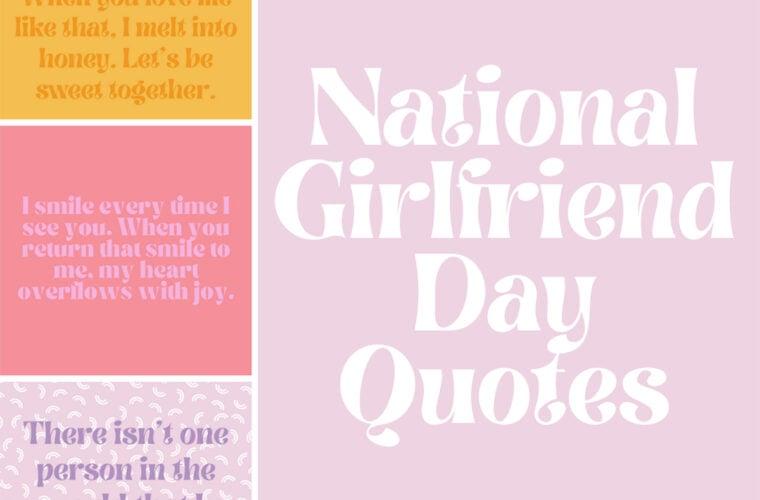 National Girlfriend Day Sayings