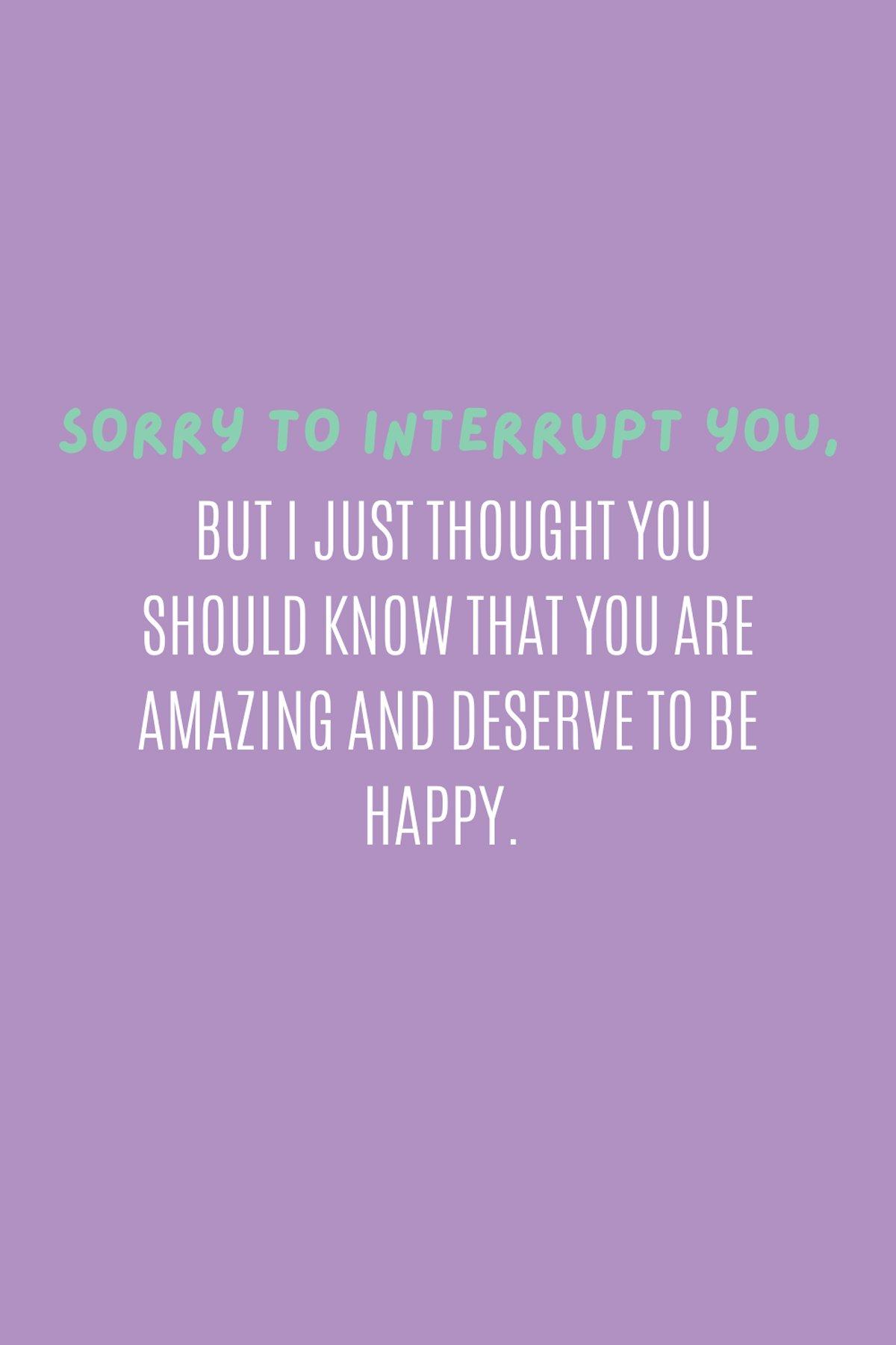 You deserve amazing quotes