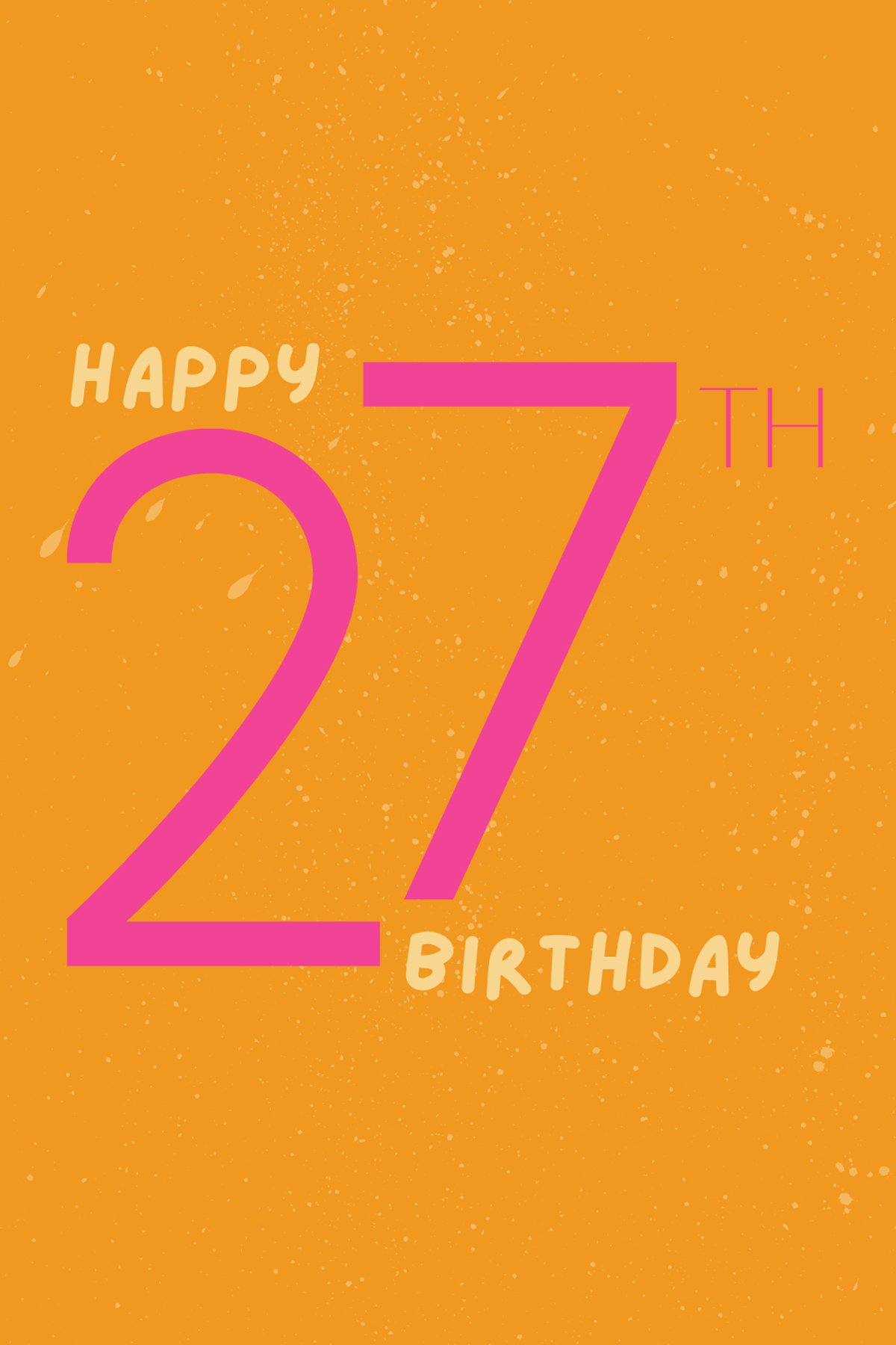 Birthday wishes for 27 Year Old