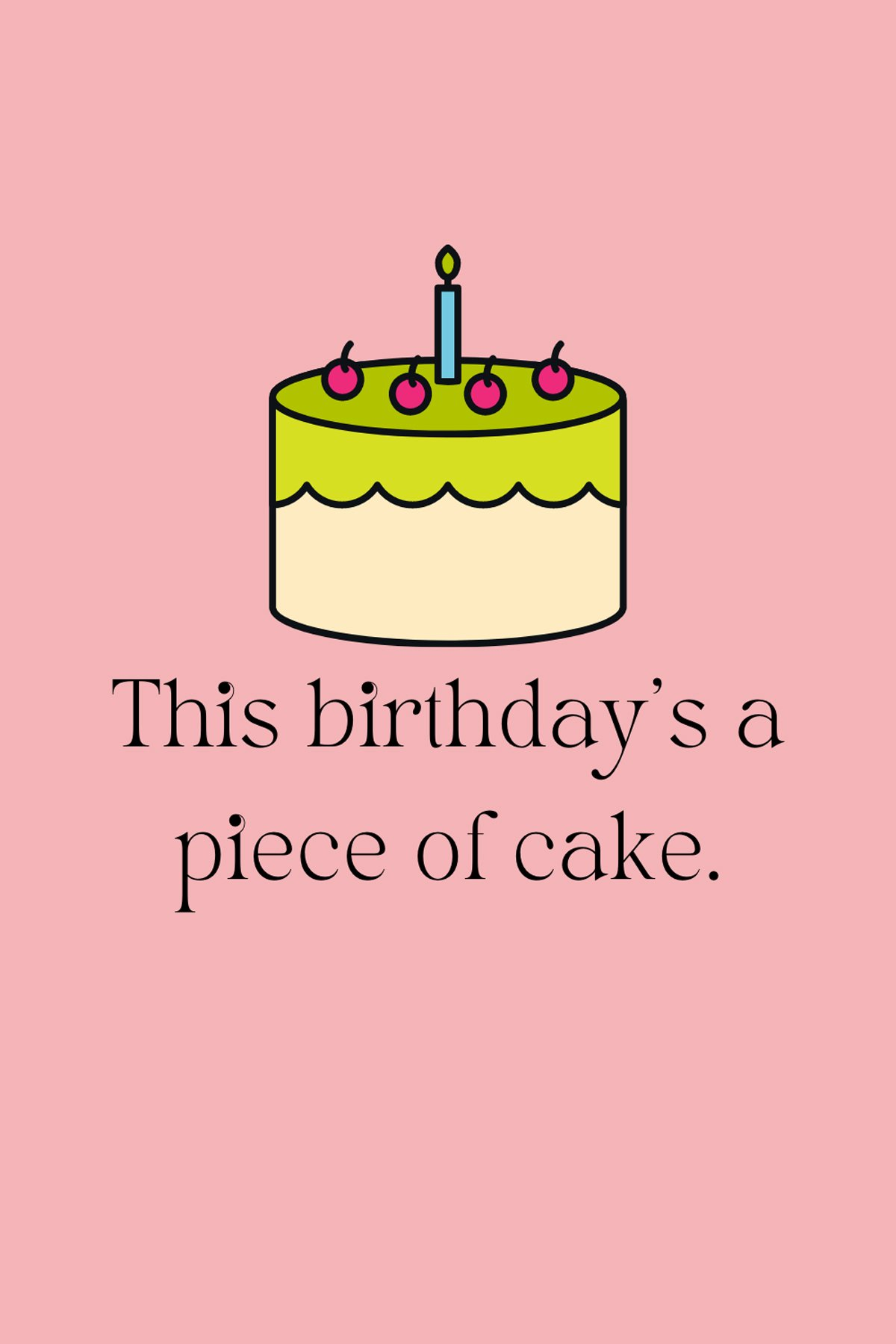 29th Birthday Sayings about cake