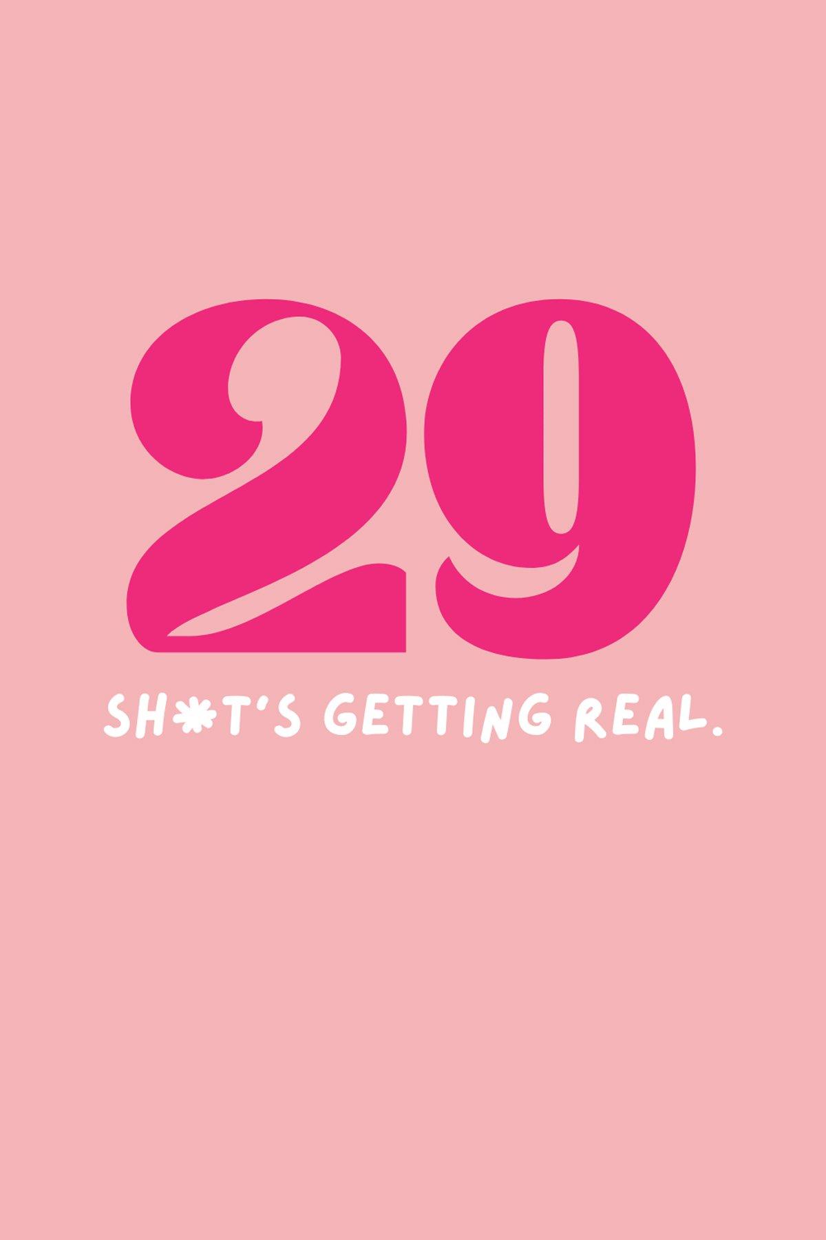 Turning 29 sayings funny
