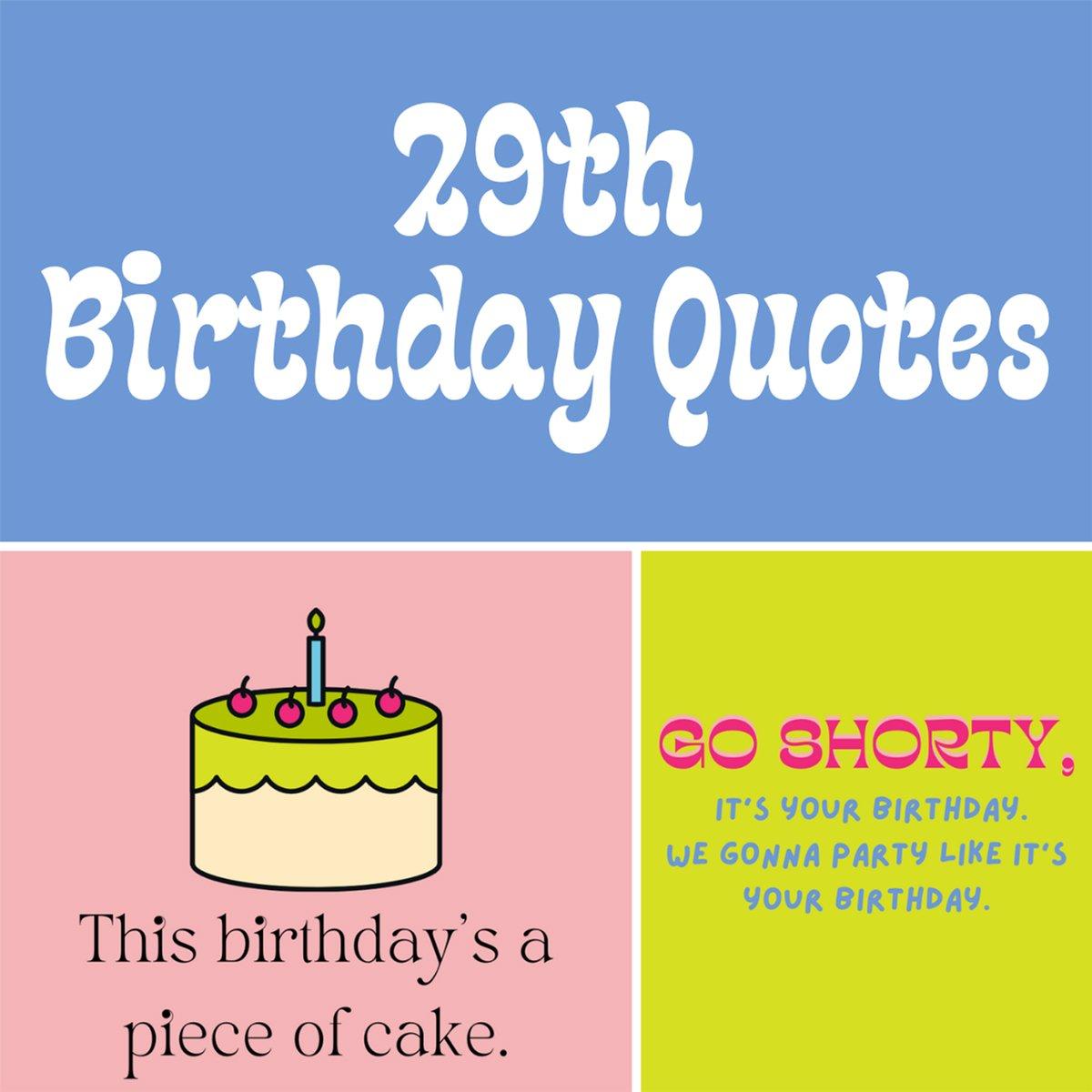 Happy 29th Birthday Quotes