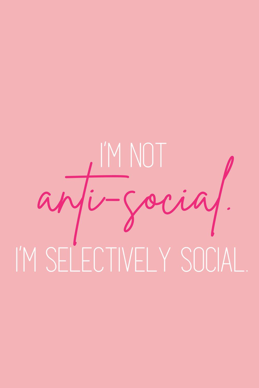 Anti Social Sayings