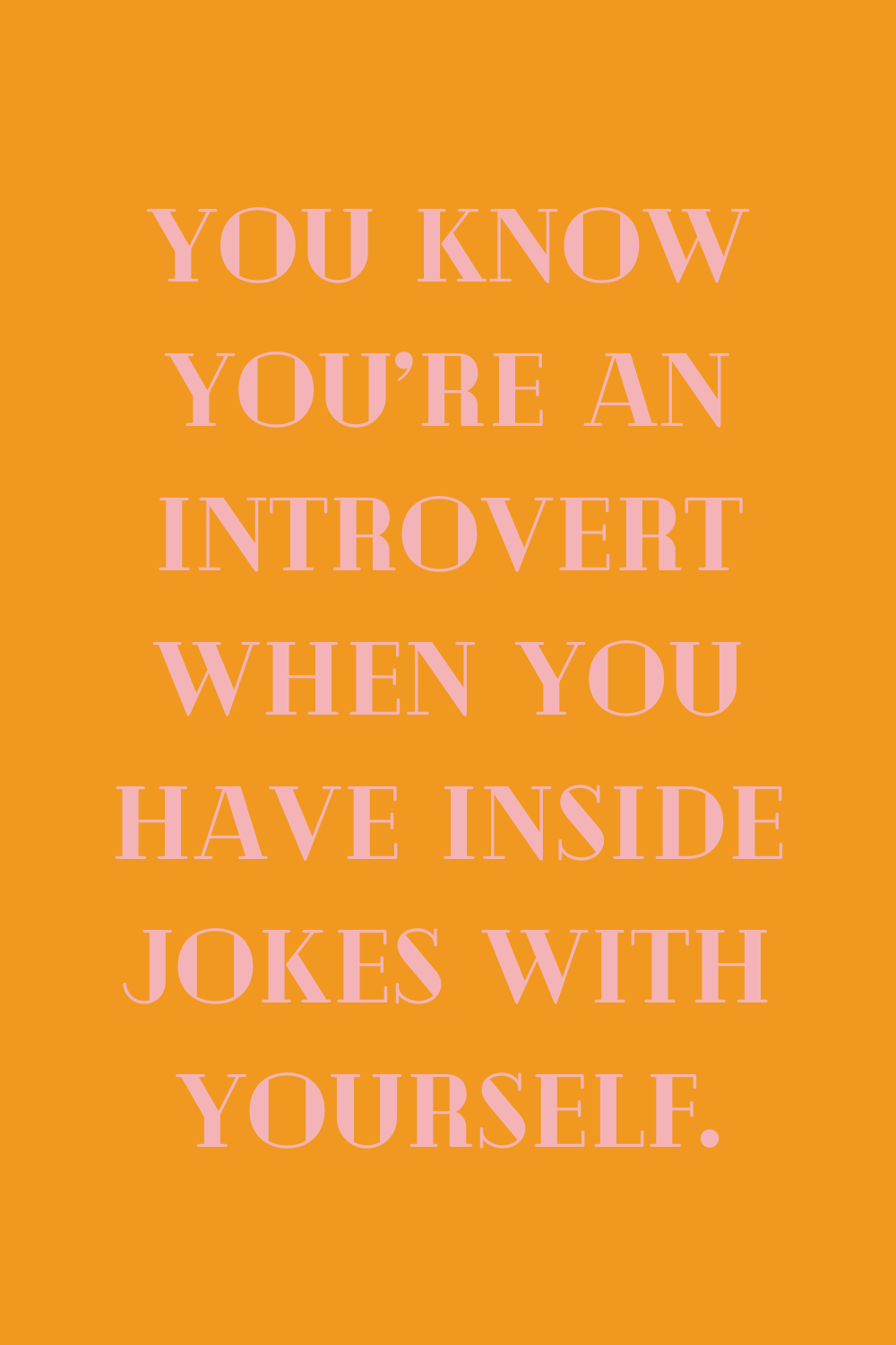 Best Introvert Sayings