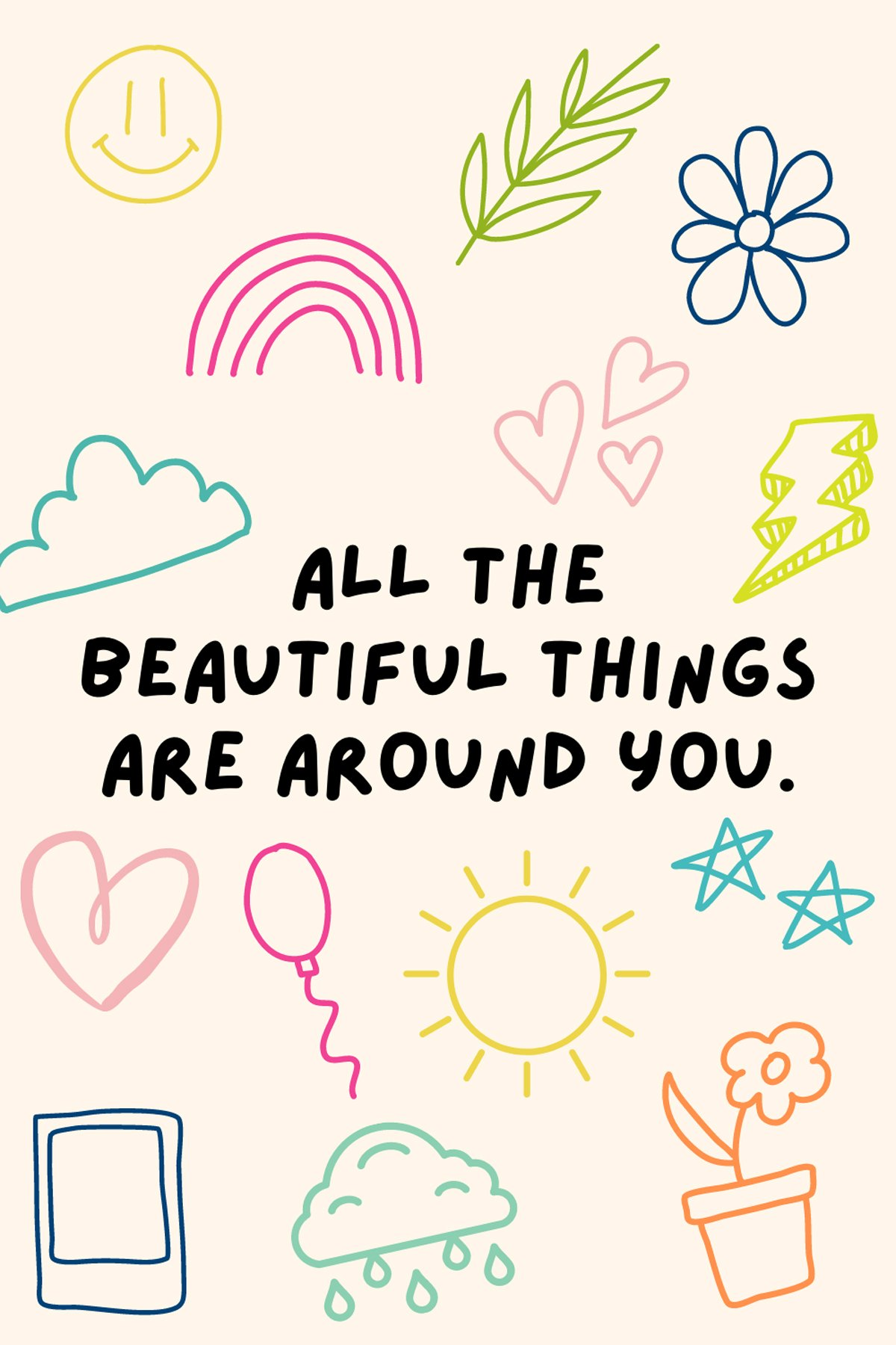 Beautiful Things Sayings