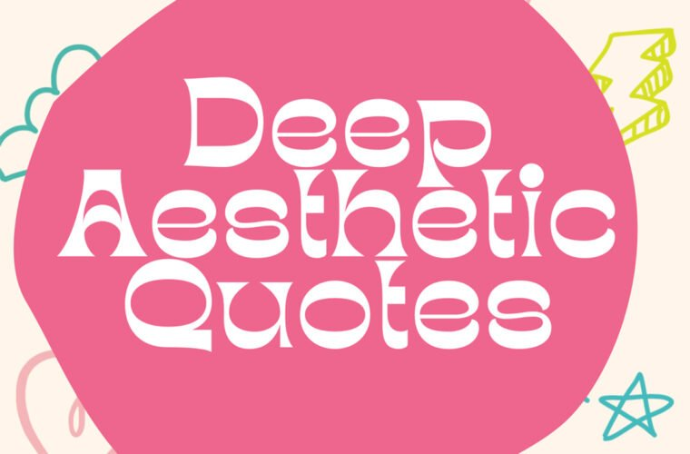 Aesthetic Quotes to Live by