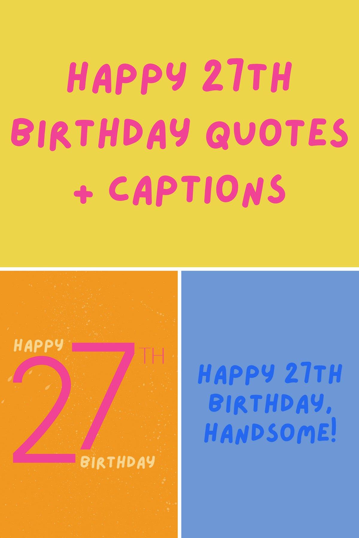 27th Birthday Quotes Captions