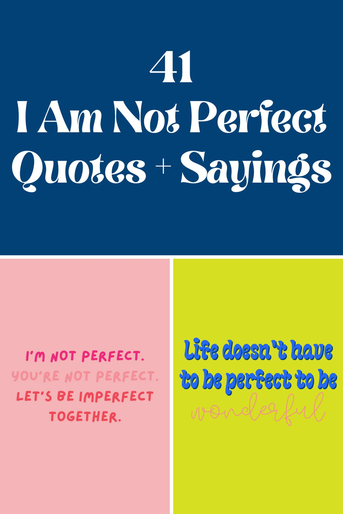I am not perfect quotes for her