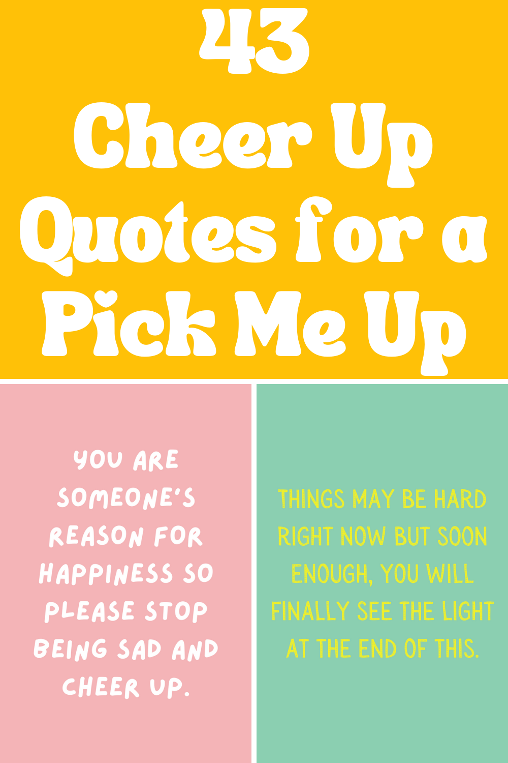 43 Cheer up quotes for helping someone