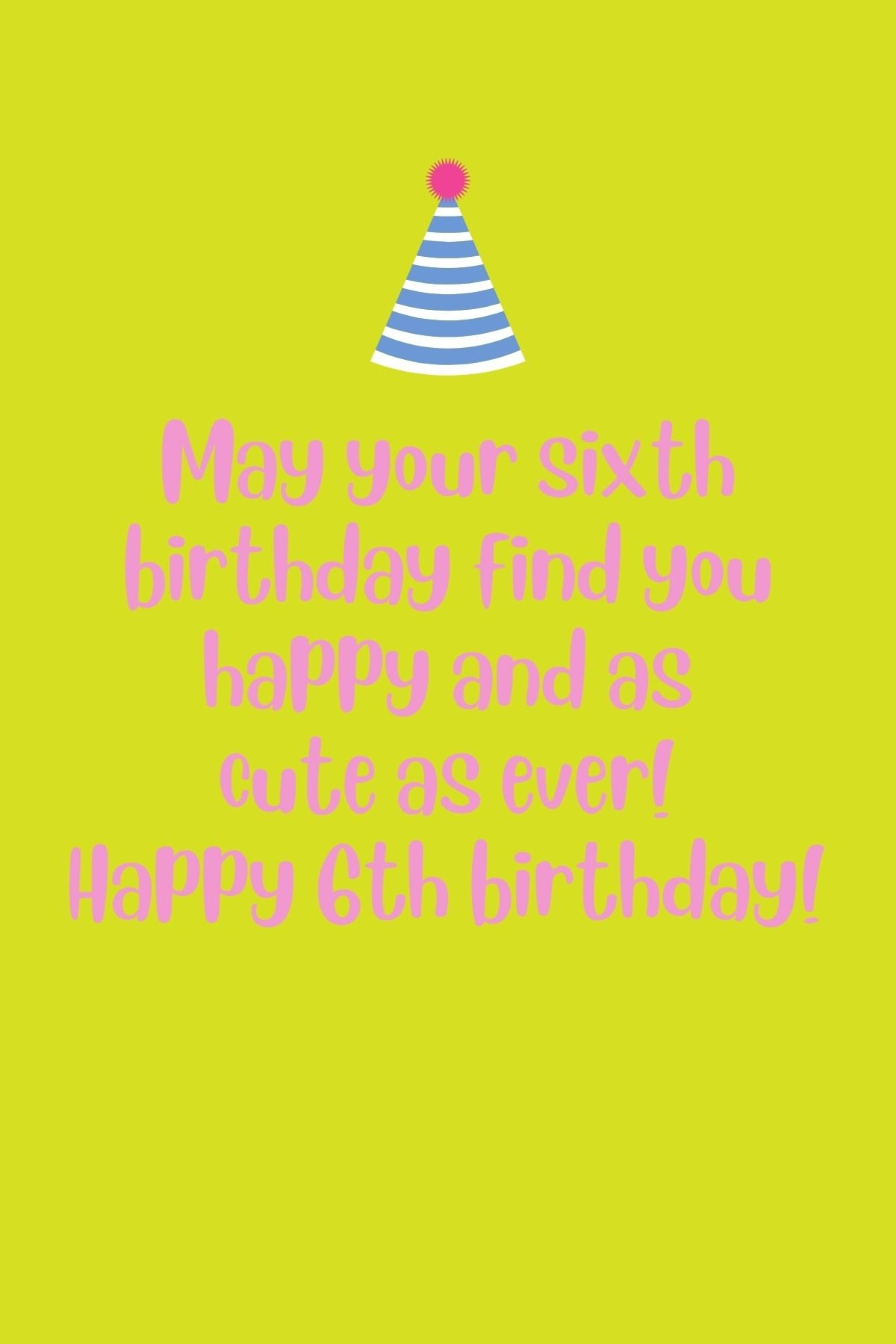 6th Birthday Quotes for Girls