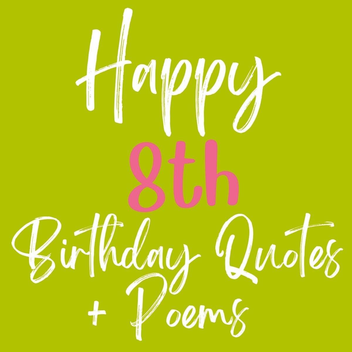 8th Birthday Quotes