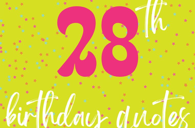 28th Birthday Quotes