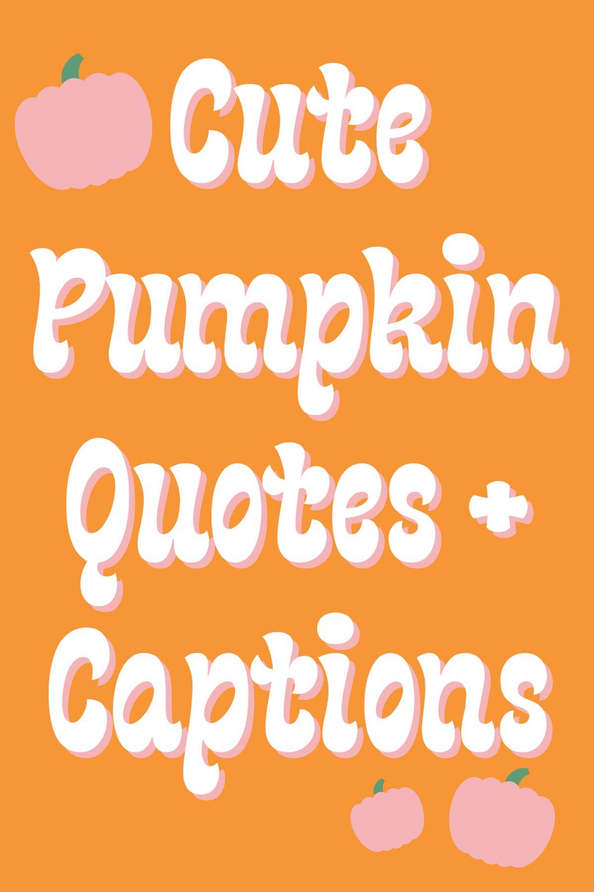 Cute Pumpkin Sayings