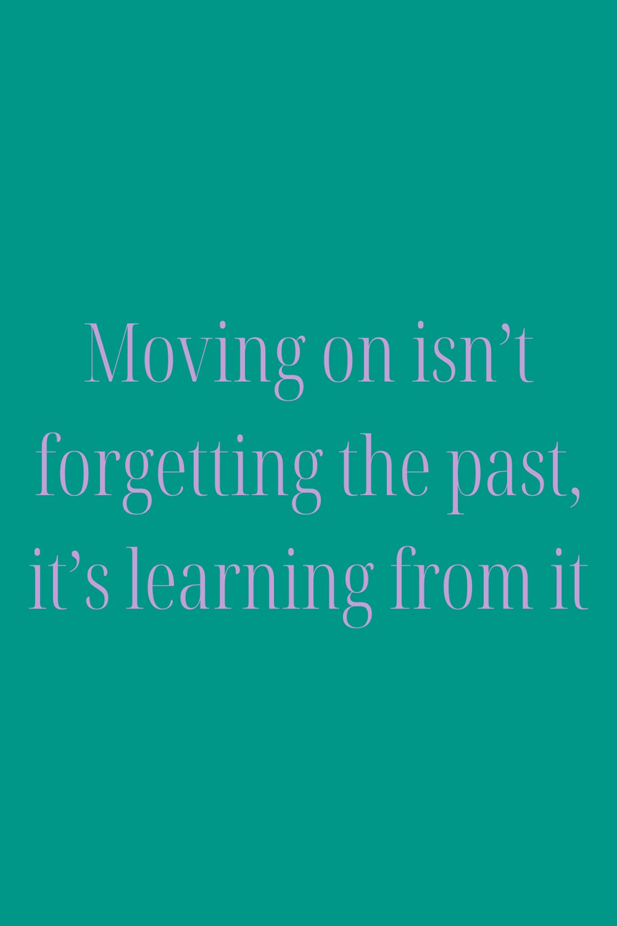 Past is Past Quotes