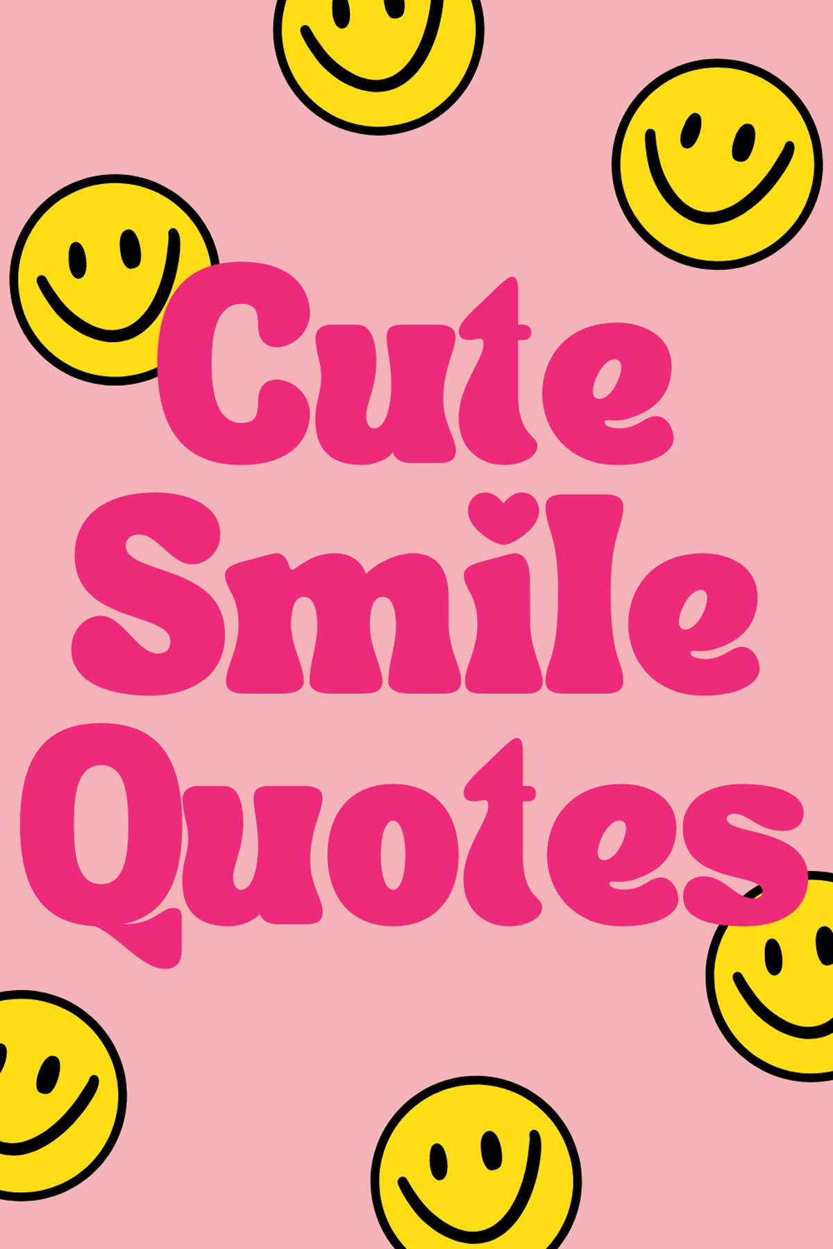 Smile Short Quotes