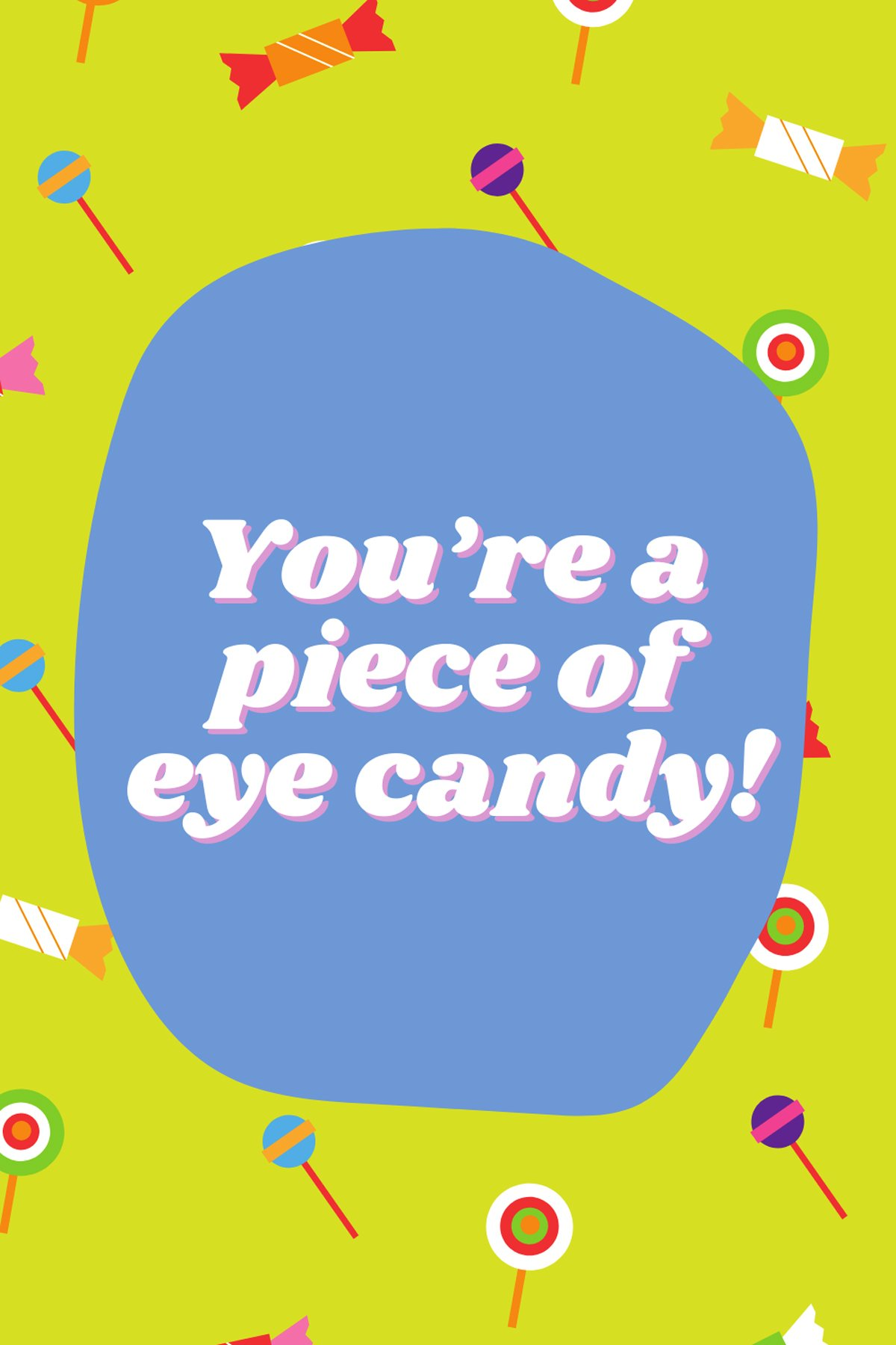 Sweet Like Candy Quotes