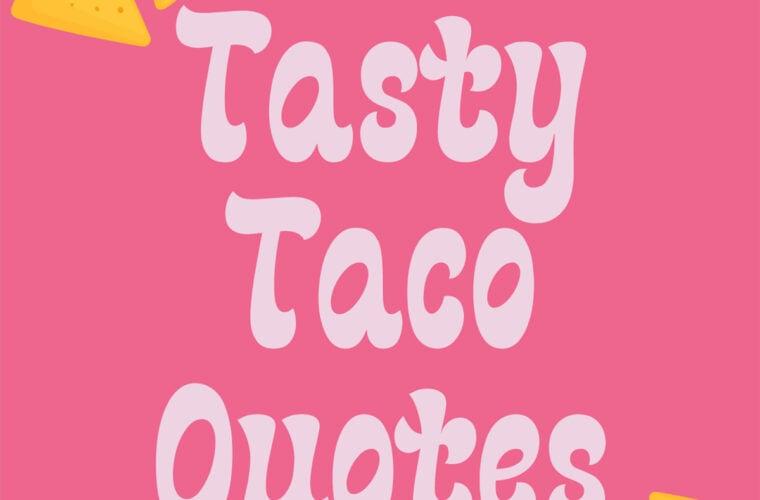 Taco Quotes
